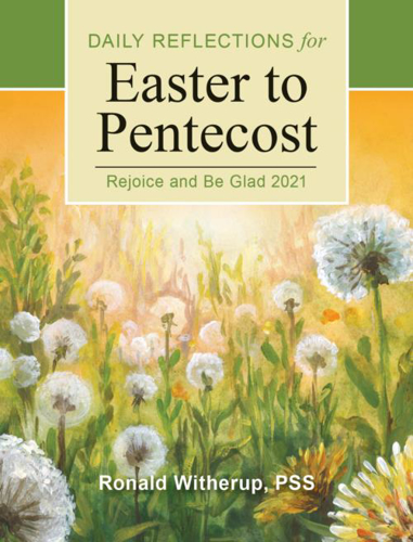Picture of Rejoice and Be Glad: Daily Reflections for Easter to Pentecost 2021