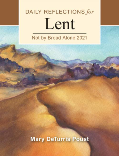 Picture of Not By Bread Alone: Daily Reflections for Lent 2021