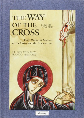 Picture of The Way of the Cross: Holy Week, the Stations of the Cross, and the Resurrection