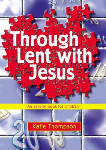 Picture of Through Lent With Jesus: An Activity Book for Children