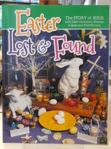 Picture of Easter Lost & Found: The Story of Jesus With Daily Devotions, Ryhmes & Seek-and-Find Pictures