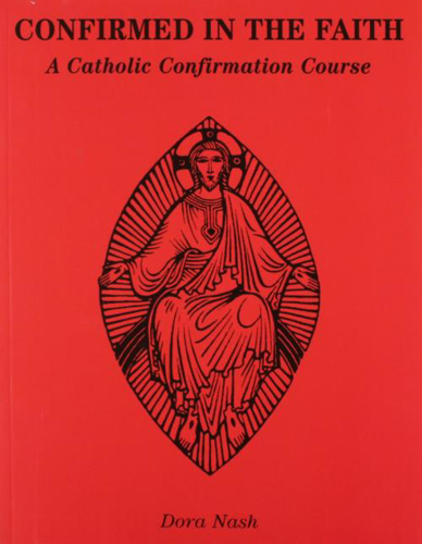 Picture of Confirmed in the Faith: A Catholic Confirmation Course
