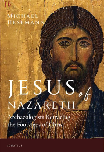 Picture of Jesus of Nazareth: Archaeologists Retracing the Footsteps of Christ