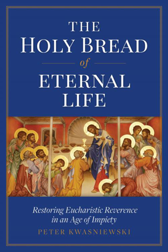 Picture of The Holy Bread of Eternal Life