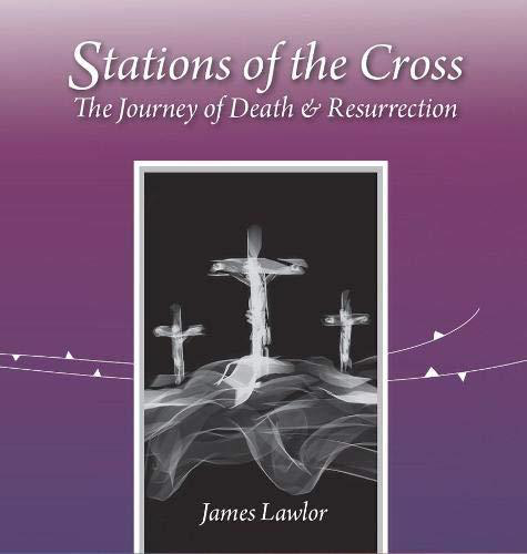 Picture of Stations of the Cross: The Journey of Death and Resurrection